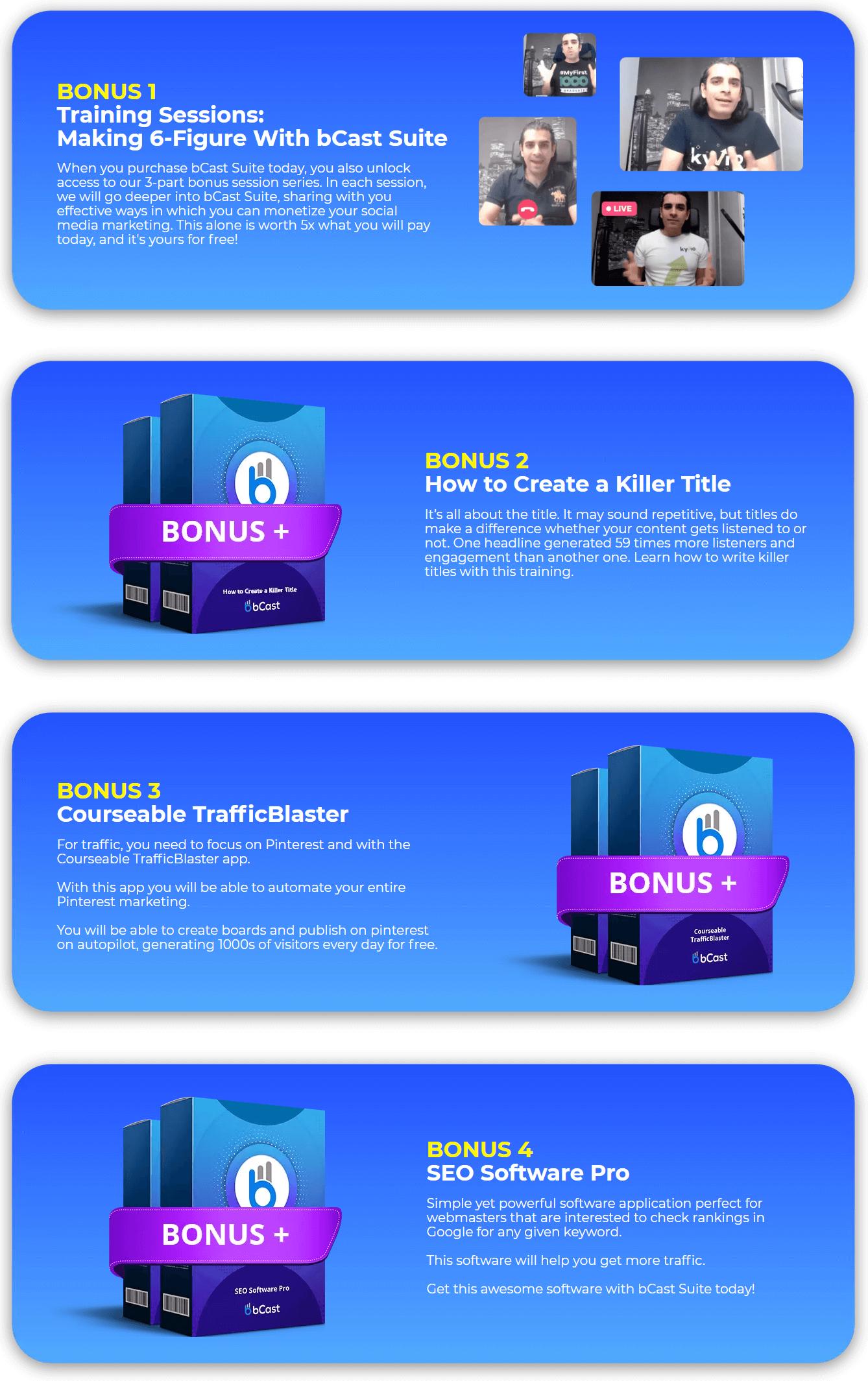 bcast suite bonus